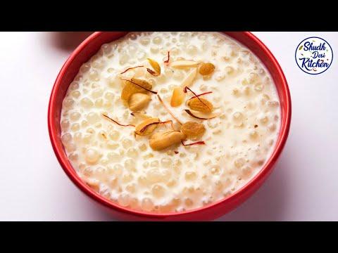 साबूदाना खीर  | Sabudana Kheer Recipe | Gudi Padwa Special | UpwasRecipe | Shudh Desi Kitchen