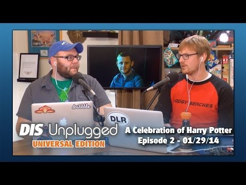 DIS Unplugged: Universal Edition - A Celebration of Harry Potter - 01/29/14
