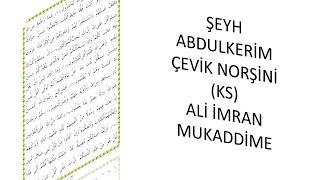 Şeyh Abdulkerim Çevik Norşini (ks) Ali İmran mukaddime
