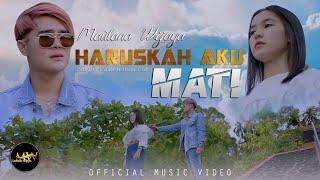 Download lagu MAULANA WIJAYA - HARUSKAH AKU MATI ( )