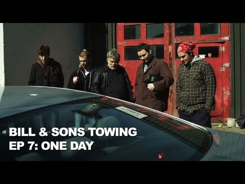 One Day - Bill & Sons Towing, Ep. 7