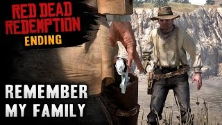 Red Dead Redemption - Ending / Final Mission #58 - Remember My Family (Xbox One)
