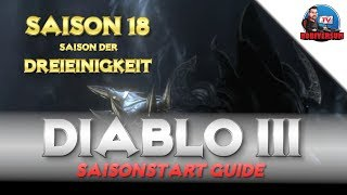 Diablo 3 - Saisonstart Guide - Season 18 | Saisonthema | Starterset | Saison 18 | Patch 2.6.6