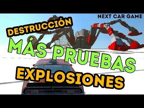 MÁS PRUEBAS EXPLOSIONES Y DESTRUCCIÓN - Next Car Game (Parte...