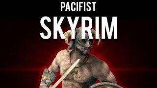 How to Pacifist Skyrim