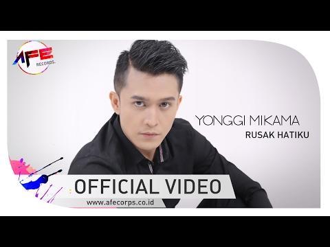 YONGGI - RUSAK HATIKU ( OFFICIAL VIDEO AFE RECORDS )
