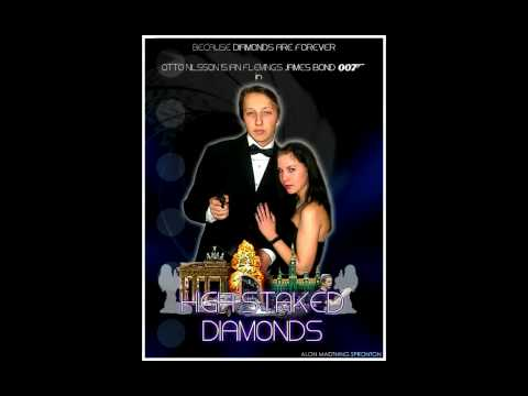 Homemade James Bondmovie - High Staked Diamonds Poster 2