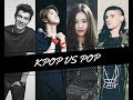 KPOP VS POP 2017