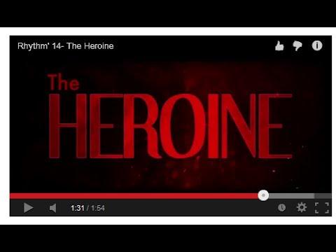 Rhythm' 14- The Heroine