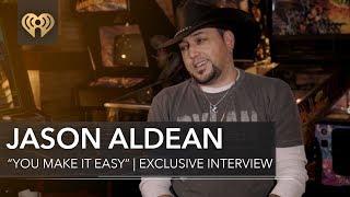 "Jason Aldean ""You Make It Easy"" | Exclusive Interview"