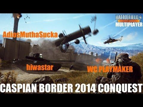 Battlefield 4 Multiplayer - Caspian Border 2014 - Conquest - featuring Eric