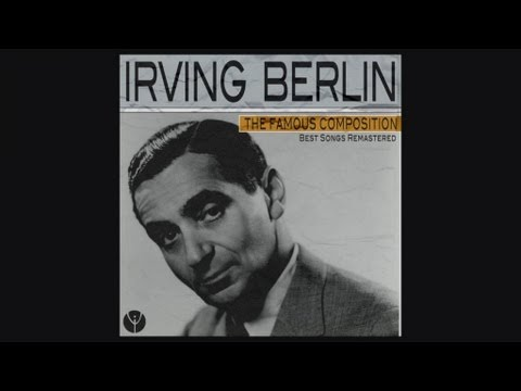Irving Berlin - All Alone