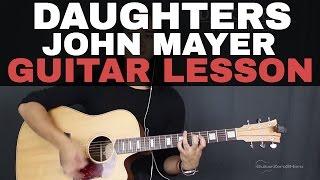 download lagu Daughters John Mayer Guitar Tutorial Lesson Acoustic gratis