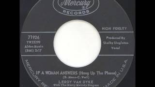Watch Leroy Van Dyke If A Woman Answers video