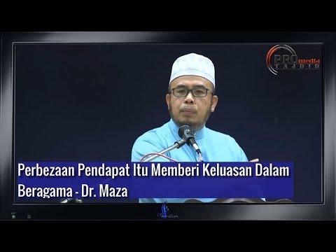 Perbezaan Pendapat: Khazanah Umat Islam - Dr. Maza