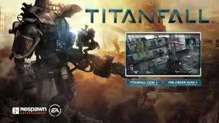 Titanfall Life is Better With a Titan March 11