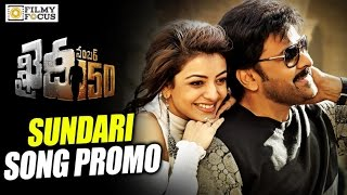 Sundari Song Trailer | Release on 24th Dec | Khaidi No 150 Movie Songs || Chiranjeevi, Kajal Agarwal