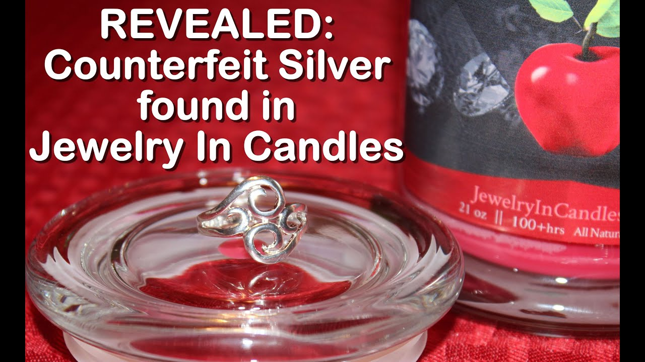 revealed counterfeit silver in jewelry in candles 3