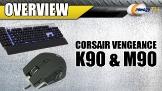Newegg TV_ Corsair Vengeance K90 Gaming Keyboard & M90 Gaming Mouse Overview