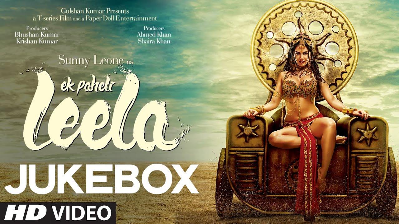 Leela Song ek Paheli Leela Full Songs