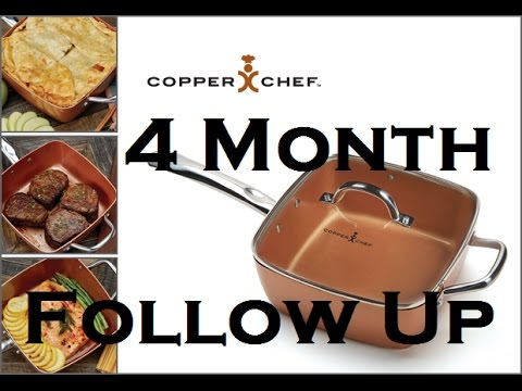Copper Chef Review ~ 4 Month Follow-Up