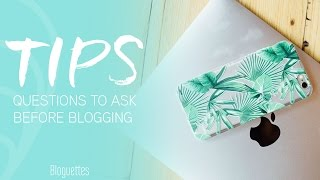 5 Questions To Ask Yourself Before Starting A Blog!