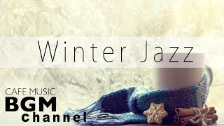 Winter Jazz Music - Calm Cafe Music - Cozy Jazz Music For Work, Study  from Cafe Music BGM channel