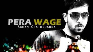 Pera Wage Ashan Chathuranga
