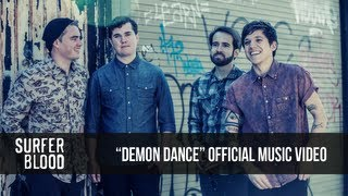 Клип Surfer Blood - Demon Dance