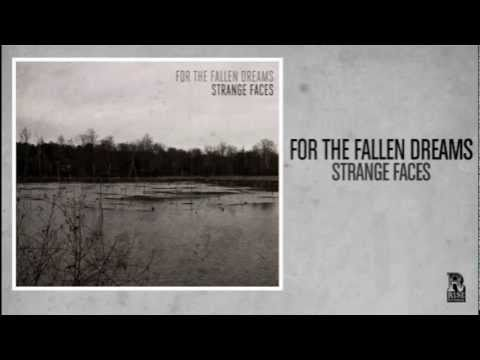 For The Fallen Dreams - Strange Faces