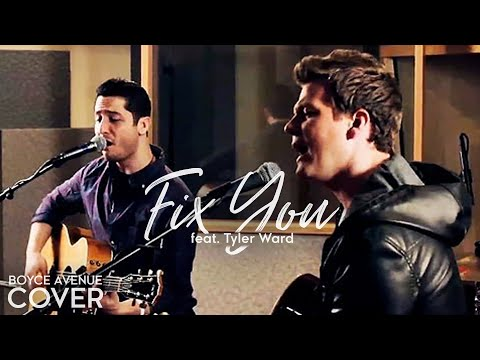 Coldplay - Fix You (Boyce Avenue feat. Tyler Ward acoustic cover) on iTunes & Spotify Music Videos