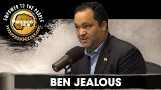 Ben Jealous Talks Run For Governor Of Maryland, NAACP Presidency, Funding Education + More