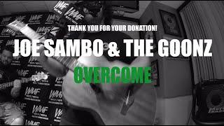 Joe Sambo The Goonz Overcome Live Bay State Rock