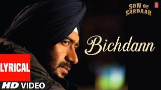 Son Of Sardar - Bichdann Full Song (Audio) Son Of Sardaar | Ajay Devgn, Rahat Fateh Ali Khan, Sonakshi Sinha