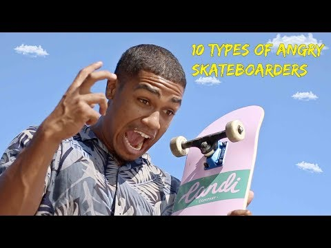 10 Types of Angry Skateboarders