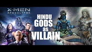 X Men Apocalypse : Hindu Gods as Villain Controversy