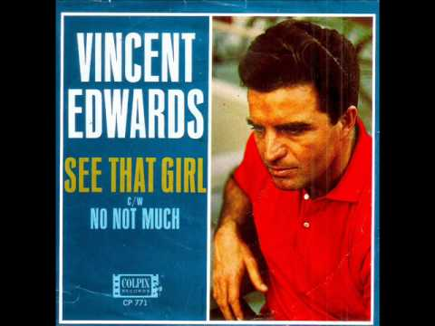 Vincent Edwards - SEE THAT GIRL  (1965)