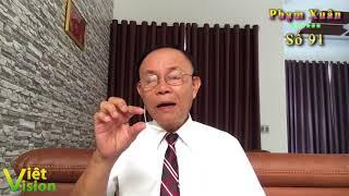 Con trai ký giả Đạm Phong về Việt Nam. Việt Tân đã đến hồi cáo chung (Phạm Xuân 91)