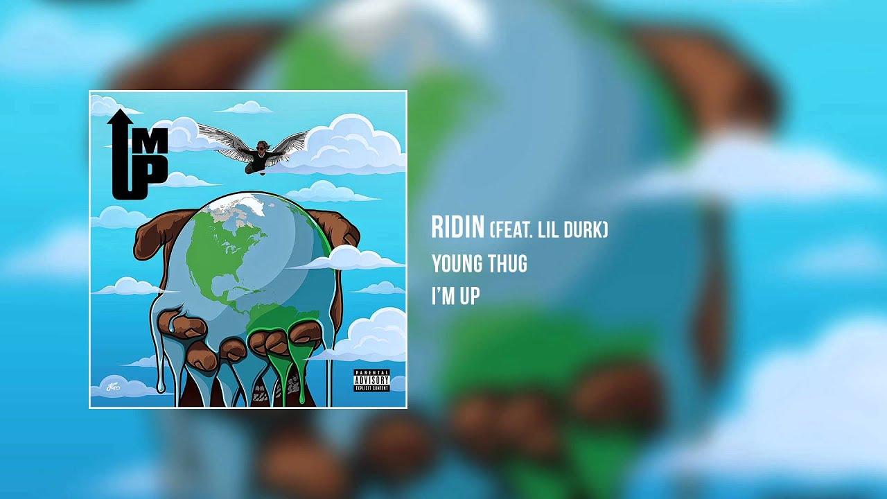 Ridin (Feat. Lil Durk)