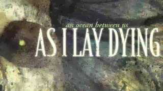 Watch As I Lay Dying An Ocean Between Us video