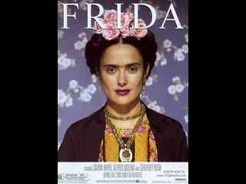 Msicas da Trilha sonora do Filme: Frida (I)