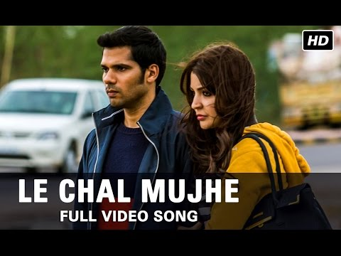 Le Chal Mujhe | Full Video Song | NH10 | Anushka Sharma, Neil Bhoopalam | Mohit Chauhan