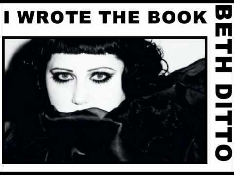 Beth Ditto  i wrote the book lyrics