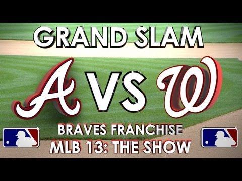 GRAND SLAM! - Atlanta Braves vs. Washington Nationals - Franchise Mode - EP 10 MLB 13: The Show