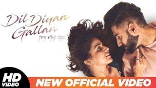 Dil Diyan Gallan (Official Title Track)   Parmish Verma   Abhijeet Srivastava   Troy Arif