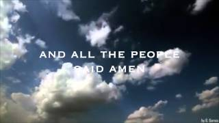 All The People Said Amen, Matt Maher (Lyrics)