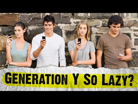 Millennials - The Laziest Generation?