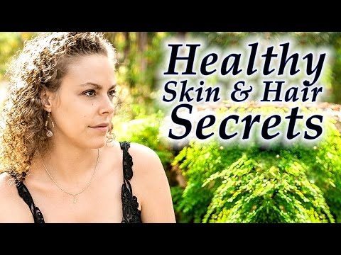 Beauty Secrets for Beautiful Skin & Hair | Natural Skin Care Routine, Anti-Aging, Glowing Skin