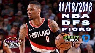 FANDUEL AND DRAFTKINGS FIRST TAKE NBA DFS 11/16/2018... FRIDAY 8 GAME SLATES