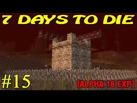 7 Days to Die Alpha 16 ► Оборона ► №15 (16+)